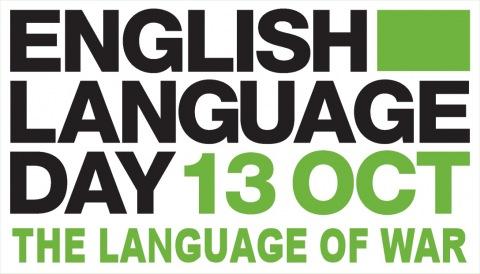 English Language Day 2014 - The Language of War